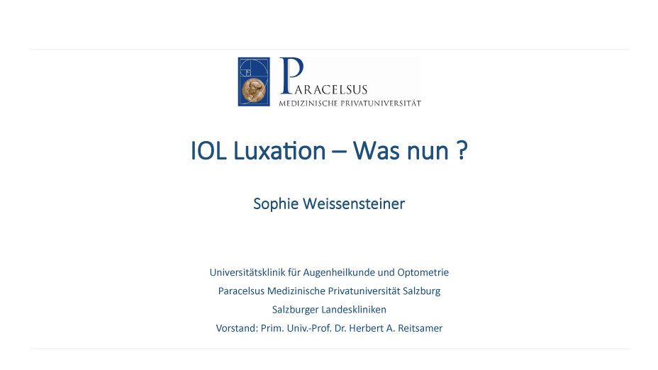 IOL Luxation – Was nun ?