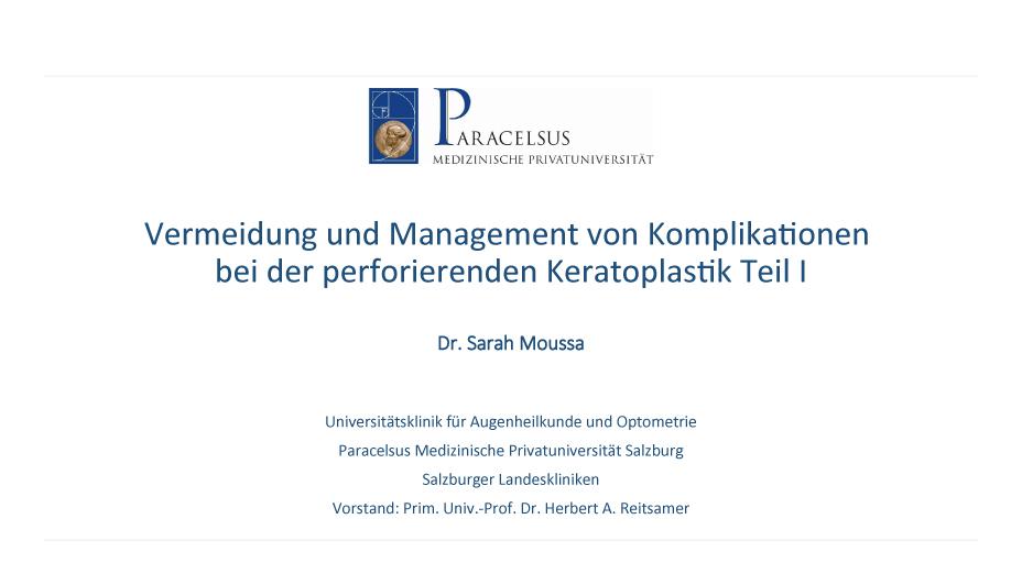 Vermeidung/Management von Komplikationen perforierende Keratoplastik Teil I