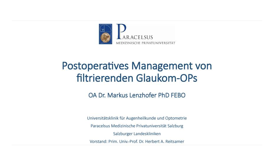 Postoperatives Management von filtrierenden Glaukom-OPs