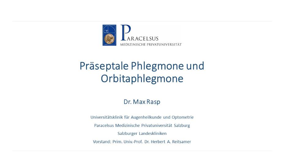 Präseptale Phlegmone und Orbitaphlegmone