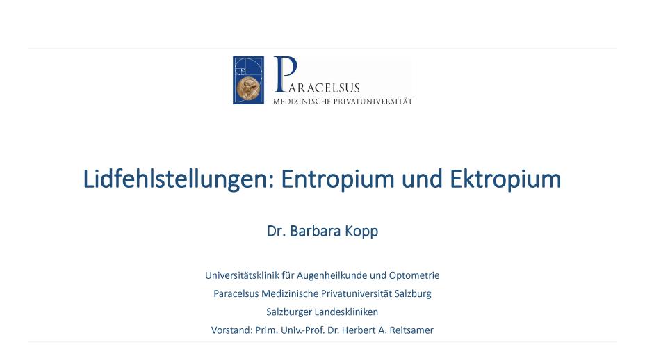 Lidfehlstellungen: Entropium und Ektropium