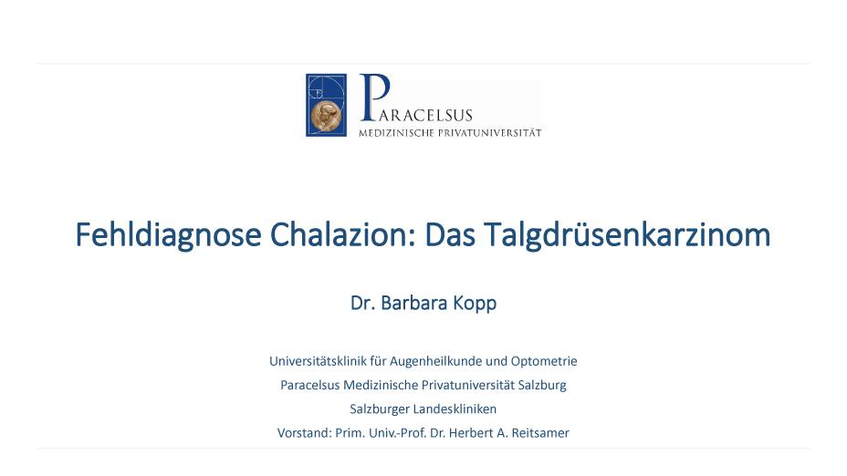 Fehldiagnose Chalazion: Das Talgdrüsenkarzinom